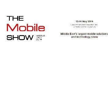 The Mobile Show يصل الى مركز دبي الدولي للمؤتمرات والمعارض